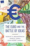 Image of The Euro and the Battle of Ideas