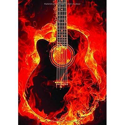 Mon Cahier de Guitare: Tablatures 100 Pages Format A4 -  En Feu
