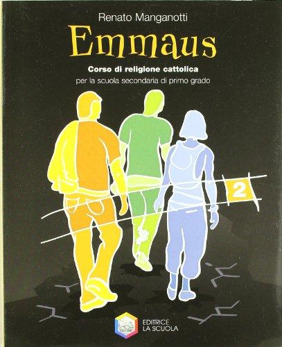 Emmaus. Per la Scuola media: 2