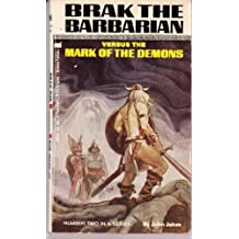 Brak Vs. The Mark of the Demons by John Jakes (1977-08-01)
