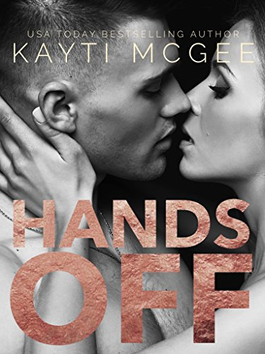 Hands Off (Under the Covers Book 4)