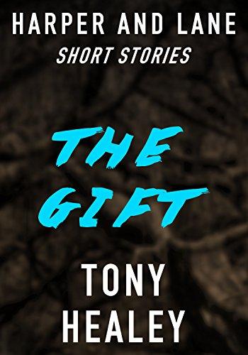 The Gift: A Harper and Lane Short Story + Bonus (English Edition) (Peak Storm Womens)