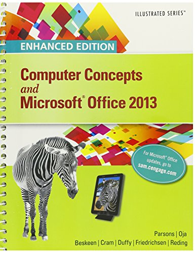 Enhanced Computer Concepts and Microsoft Office 2013 Illustrated + Sam 2013 Assessment With Mindtap Reader, Multi-term Access
