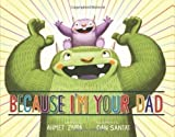 Because I'm Your Dad by Zappa, Ahmet (2013) bei Amazon kaufen