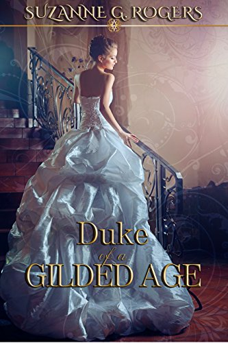 Duke of a Gilded Age (English Edition)