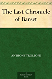 The Last Chronicle of Barset (English Edition)