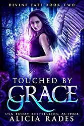 Touched by Grace (Divine Fate Trilogy Book 2) (English Edition)