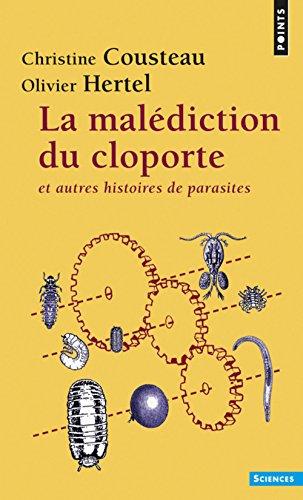 Mal'diction Du Cloporte. Et Autres Histoires de Parasites(la) por Christine Coustau