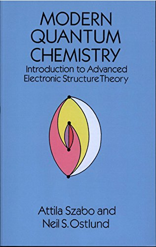 Modern Quantum Chemistry: Introduction to Advanced Electronic Structure Theory (Dover Books on Chemistry) (English Edition)