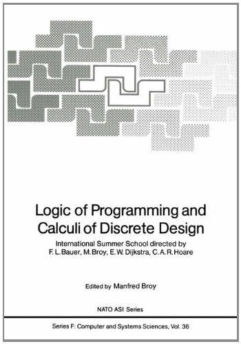 logic-of-programming-and-calculi-of-discrete-design-international-summer-school-directed