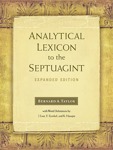 Analytical Lexicon to the Septuagint: Expanded Edition