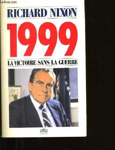 1999, la victoire sans la guerre
