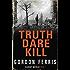 Truth Dare Kill (Danny McRae Series Book 0)