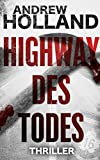 Highway des Todes von Andrew Holland