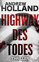 Highway des Todes: Thriller (Howard Caspar Reihe 6) (German Edition)