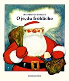 O je, du fröhliche (Kinderbücher)