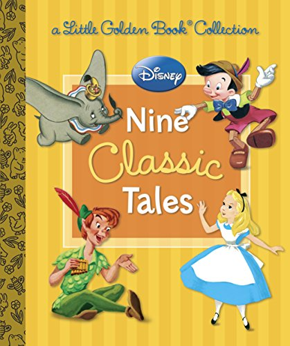 Disney: Nine Classic Tales (Little Golden Book Collection)