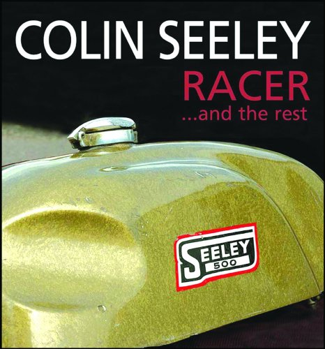 Colin Seeley Racer...and the Rest: The Autobiography of Colin Seeley por Colin Seeley