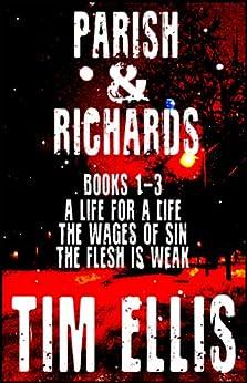 Parish & Richards (Books 1 - 3) (Parish & Richards Boxset) by [Ellis, Tim]