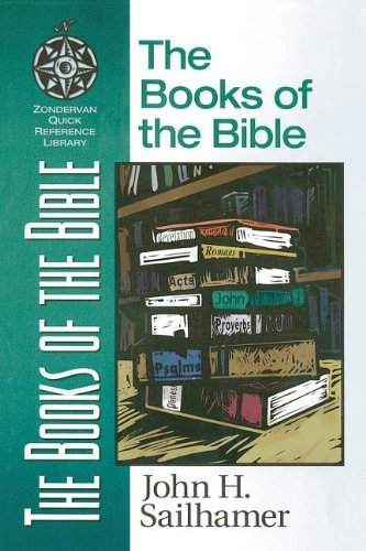 The Books of the Bible by John H. Sailhamer (1998-08-01)