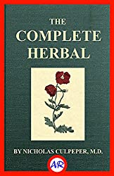 The Complete Herbal (Illustrated) (English Edition)