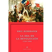 La era de la Revolución: 1789 - 1848 (Libros de Historia)