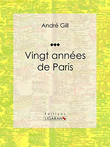En ligne téléchargement gratuit Vingt années de Paris: Autobiographie et mémoires pdf, epub