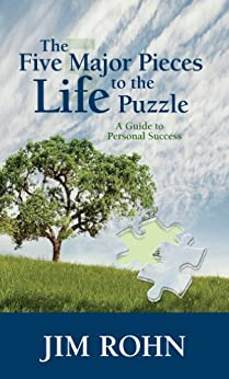 The Five Major Pieces to the Life Puzzle by [Rohn, Jim]