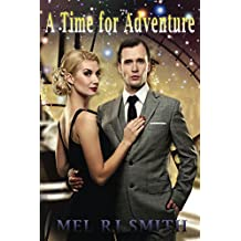 A Time for Adventure (A Gerry Macneil Saga Book 1)