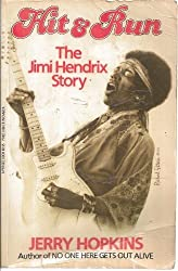 Hit and Run: The Jimi Hendrix Story by Jerry Hopkins (1983-10-03)