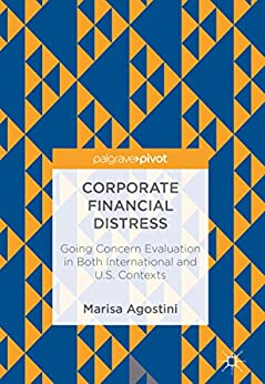 Ebooks Corporate Financial Distress: Going Concern Evaluation in Both International and U.S. Contexts Descargar PDF