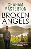Broken Angels (Katie Maguire) by Graham Masterton (2013-08-29)