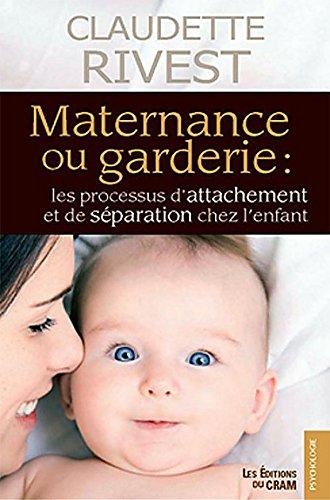 Maternance ou garderie