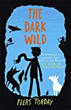 The Last Wild Trilogy: The Dark Wild: Book 2