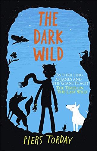 The Last Wild Trilogy: The Dark Wild: Book 2