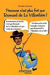 Personne n'est plus fort que Bernard de la Villardière