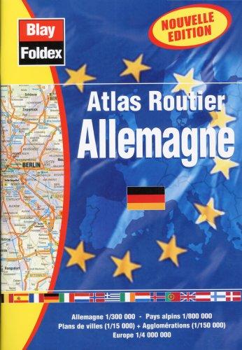 Atlas routiers : Allemagne (légende en 4 langues et avec un index) par Atlas Blay Foldex
