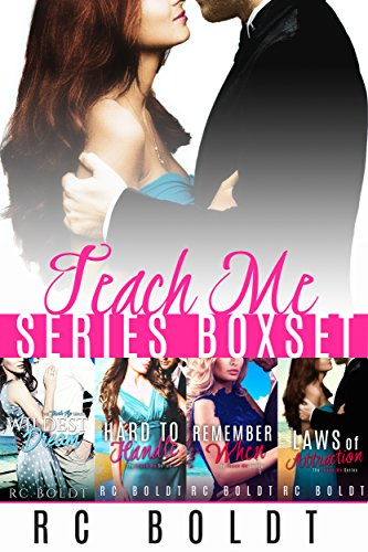 The teach me series 4-book box set: wildest dream, hard to handle, remember when, and laws of attraction (english edition)