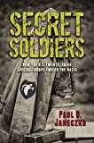 Secret Soldiers: How the U.S. Twenty-Third Special Troops Fooled the Nazis (English Edition)