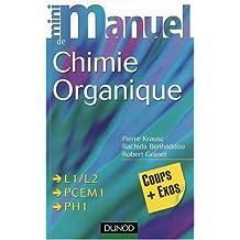 Mini-manuel de chimie organique : cours et exercices avec solutions