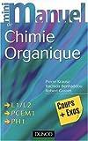 Mini-manuel de chimie organique - Cours et exercices avec solutions