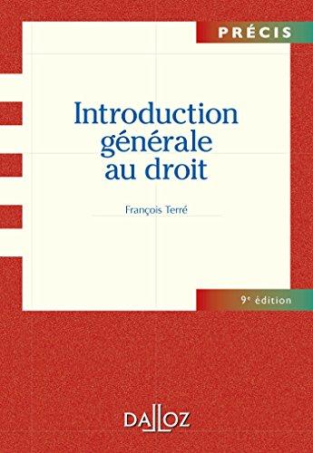 Introduction générale au droit - 9e éd.: Précis