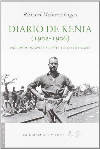 Diario de Kenia: (1902-1906) (Viento Simún) por Richard Meinertzhagen
