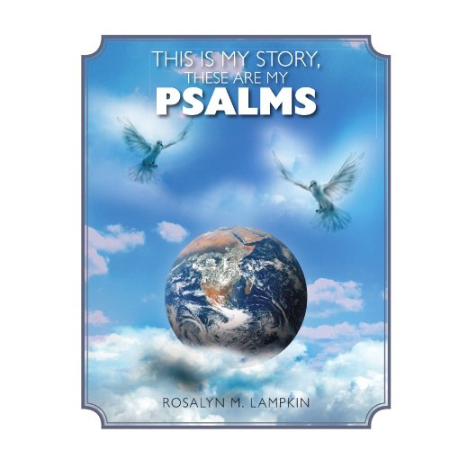 This is my Story, these are my Psalms