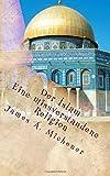 Der Islam: Eine missverstandene Religion - James A. Michener