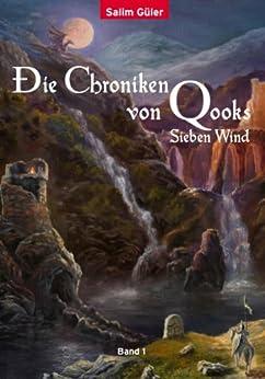 Die Chroniken von Qooks 1: Sieben Wind von [Güler, Salim]