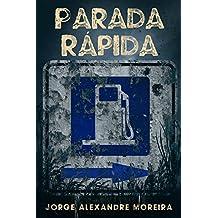 Parada Rápida (Portuguese Edition)