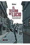 https://libros.plus/el-tesoro-de-lucio-una-novela-grafica-sobre-la-vida-de-lucio-urtubia/