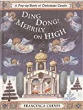 Ding Dong! Merrily on High (Lift the Flap)