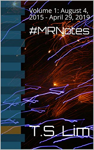 MRNotes: Volume 1: August 4, 2015 - April 29, 2019 (English ...